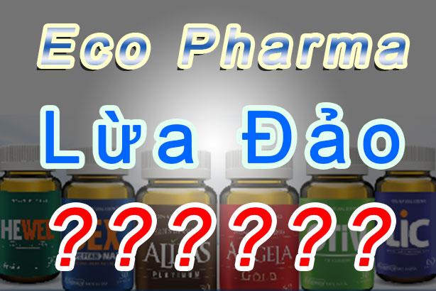 công ty cổ phần dược phẩm eco lừa đảo