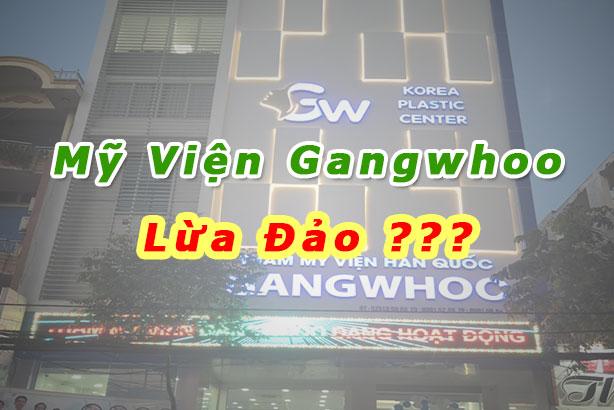 Thẩm mỹ viện Gangwhoo Lừa Đảo