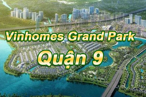 Dự án Vinhomes Grand Park Quận 9 TPHCM