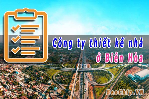 Thiết kế nhà Biên Hòa
